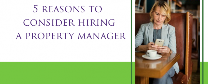 5 reasons to hire a property manager