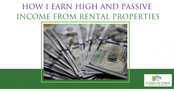 How I Earn High and Passive Income From Rental Properties