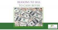 Reasons to Sell to Cash Buyer