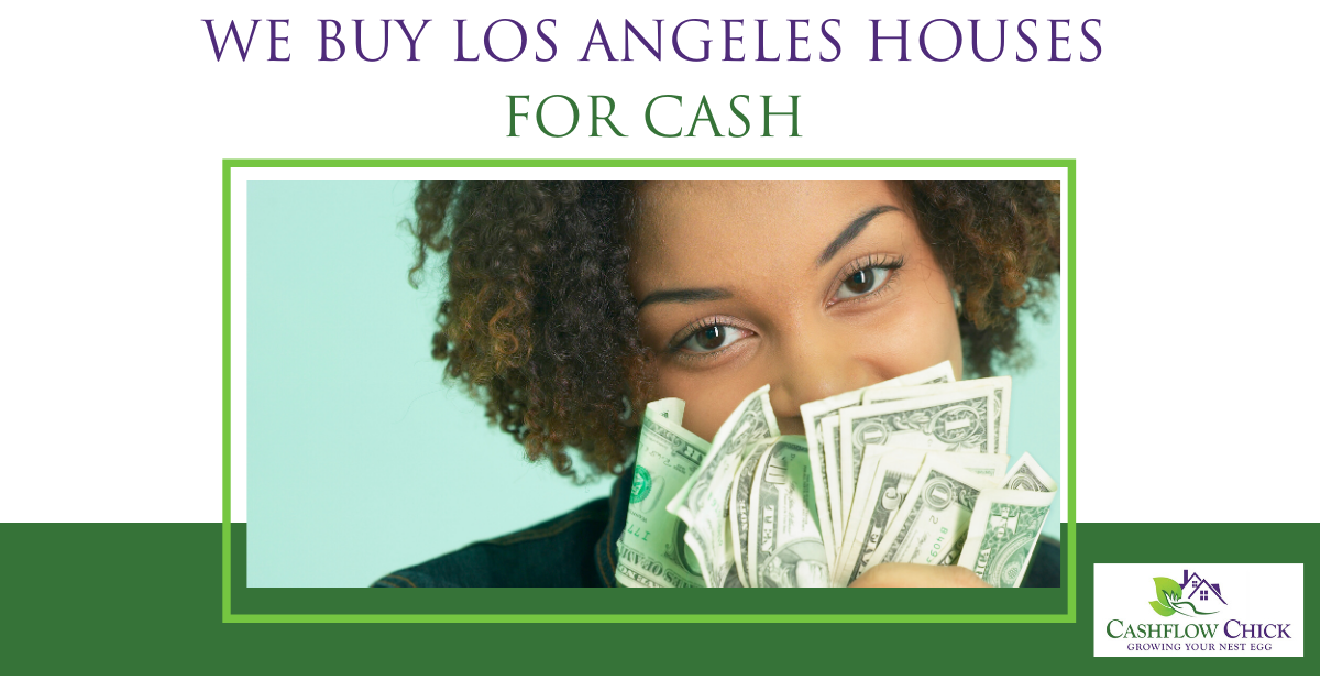 We Buy Los Angeles Houses for Cash