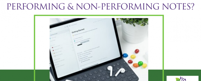 What is the Difference Between Performing & Non-Performing Notes