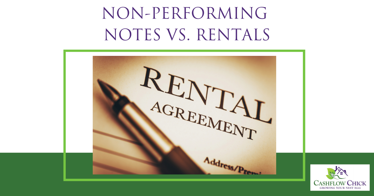 Non-Performing Notes Vs. Rentals
