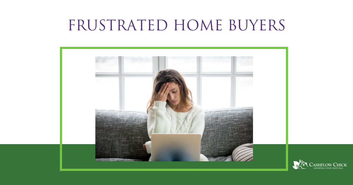 frustrated home buyers