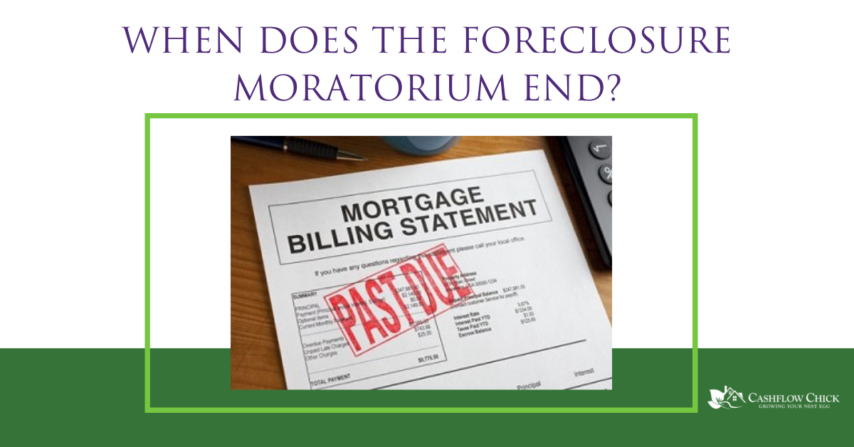When Does the Foreclosure Moratorium End?